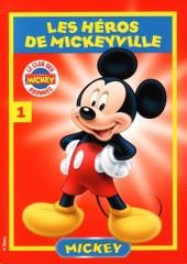 Les héros de Mickeyville -1- Mickey