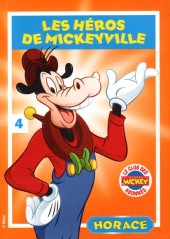 Les héros de Mickeyville -4- Horace