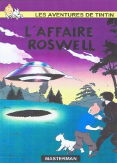 Tintin - Pastiches, parodies & pirates - L'Affaire Roswell