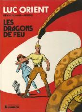Luc Orient -1b84- Les dragons de feu