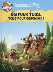 Geronimo Stilton -15- Un pour tous, tous pour Geronimo !