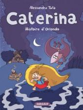 Caterina -2- Histoire d'Orlando