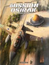 Mission Osirak -1- La bombe de Saddam