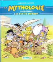 Les petits Mythos -HS- La mythologie racontée par les petits mythos