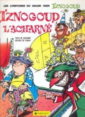 Iznogoud -10b1984- Iznogoud l'acharné