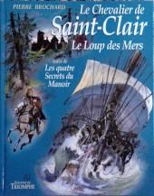 Le chevalier de Saint-Clair -3a- Le Loup des Mers suivi de Les quatre Secrets du Manoir