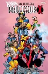 X-Men (TPB) -INT- X-Men: The Hunt for Professor X