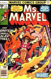 Ms. Marvel (1977) -6- And Grotesk shall slay thee!