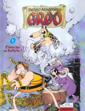 Groo -1- Z'avez pas vu Rufferto ?