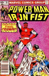 Power Man and Iron Fist (Marvel - 1978) -96- Some Kind of Hero!