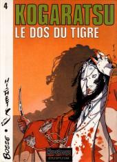 Kogaratsu -4- Le dos du tigre