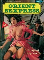 Orient Sexpress (Novel Press) -4- Un agent trop secret
