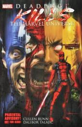 Deadpool Kills the Marvel Universe (2012) -INT- Deadpool Kills The Marvel Universe