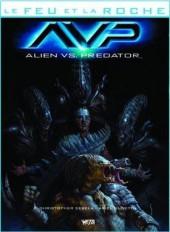 Le feu et la roche -4- AvP Alien vs. Predator