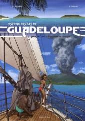 Histoire des îles de Guadeloupe -4- Une île au large de l'espoir