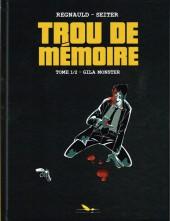 Trou de Mémoire -1- Gila Monster