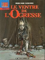L'ange -2- Le ventre de l'Ogresse