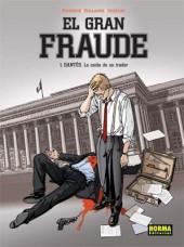 Gran Fraude (El) -1- DANTÉS. La caída de un Trader