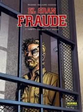 Gran Fraude (El) -2- DANTÉS. Seis años en el infierno