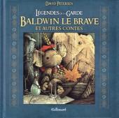 Légendes de la Garde -HS- Baldwin le brave et autres contes