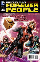 Infinity Man and the Forever People (2014) -5- There Shall Be No New Gods !