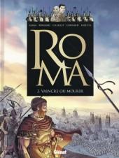Roma -2- Vaincre ou mourir