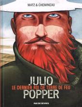 Julio Popper : Le dernier roi de Terre de Feu