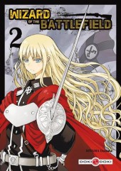 Wizard of the battlefield -2- Tome 2