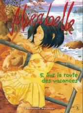 Mirabelle (Peultier) -5- Sur la route des vacances