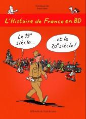 L'histoire de France en BD (Joly/Heitz) -6- Le 19e siècle... ...et le 20e siècle !