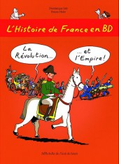 L'histoire de france en bd (mille bulles de l'école des loisirs) -5- La Révolution ... et l'Empire !