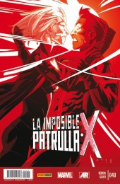 La imposible Patrulla-X -40- La Revolución. Parte 4.