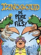 Iznogoud -30- De Père en Fils !
