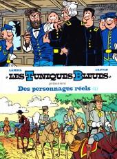 Les tuniques Bleues présentent -3- Des personnages réels (1)