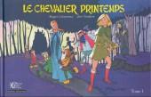 Le chevalier Printemps -1- Le Chevalier printemps