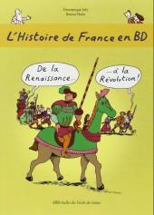 L'histoire de france en bd (mille bulles de l'école des loisirs) -4- De la renaissance à la révolution !