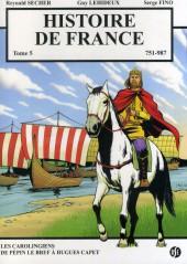 Histoire de France -5- Les Carolingiens de Pépin le Bref à Hugues Capet 751 - 987