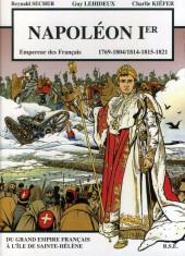 Napoléon Ier Empereur des Français -1- Du grand Empire Français à l'île de Sainte-Hélène
