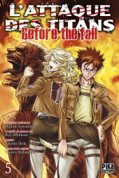 L'attaque des Titans - Before The Fall -5- Tome 5