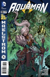Aquaman (2011) -39- Maelstrom, Part 5: Pacifica