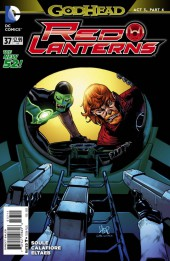 Red Lanterns (2011) -37- Godhead, Act III: Part IV: Forged in Blood