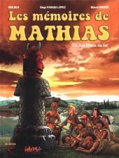 Les mémoires de Mathias -3a- Les Dieux du lac