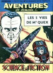 Aventures de demain !.. -9- Les 5 vies de Mr Quex