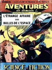 Aventures de demain !.. -13- L'étrange affaire des bulles de l'espace