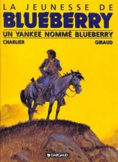 Blueberry (La Jeunesse de) -2c1998- Un yankee nommé Blueberry
