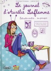 Le journal d'Aurélie Laflamme -1- Extraterrestre... ou presque
