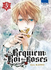 Le requiem du roi des roses -3- Tome 3