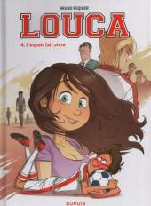 Louca -4- L'espoir fait vivre