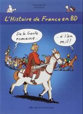 L'histoire de france en bd (mille bulles de l'école des loisirs) -2a15- De la Gaule romaine... à l'an mil !