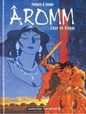 Âromm -2- Cœur de steppe